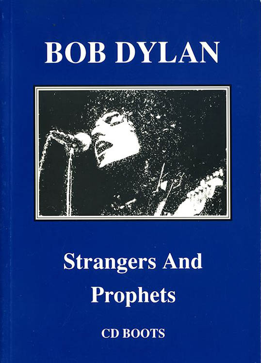 strangers and prophets cd boots phill townsend Bob Dylan book