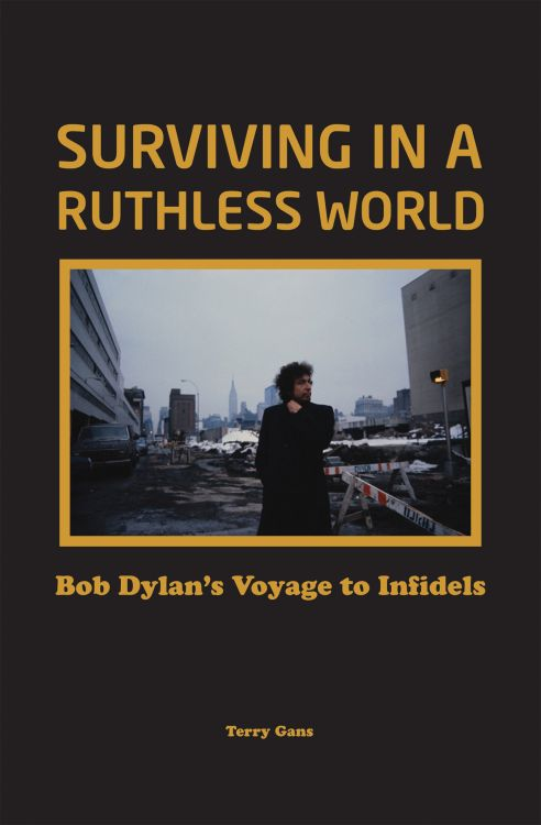 Surviving in A Ruthless world Bob Dylan book