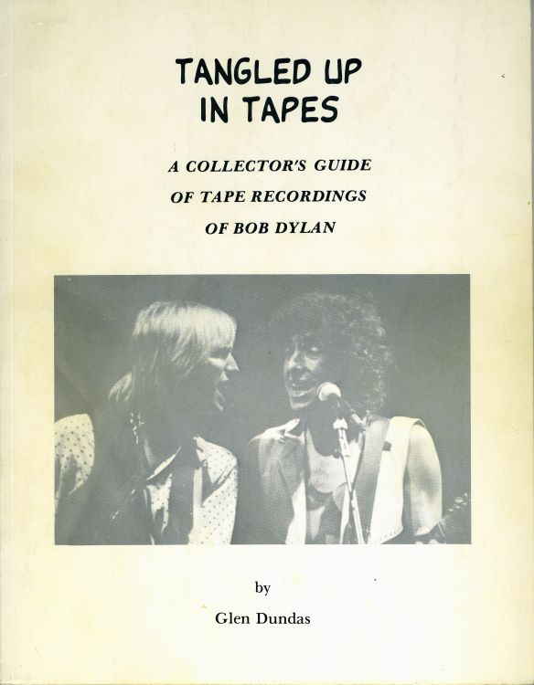 tangled up in tapes a collector's guide of tape recordings of Bob Dylan book