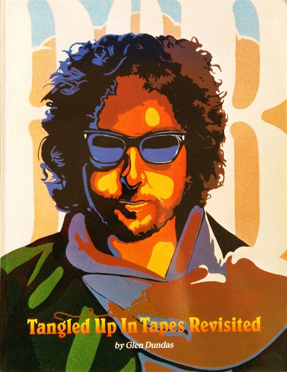 tangled up in tapes revisited Bob Dylan book