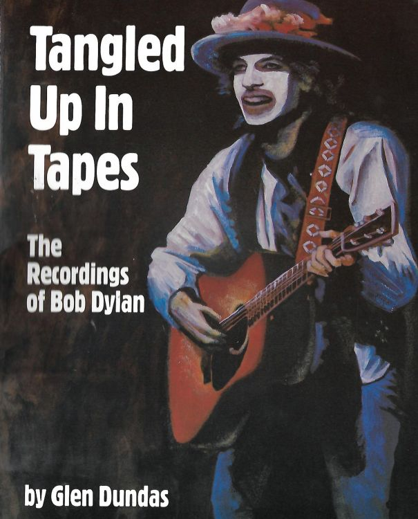 tangled up in tapes 1994 Bob Dylan book