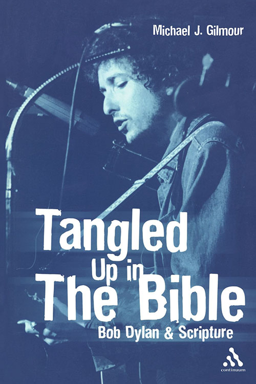 tangled ut in the bible Bob Dylan book