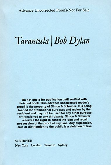 tarantula Scribner, New York City. 2004.  'Advance Uncorrected Proof Bob Dylan book