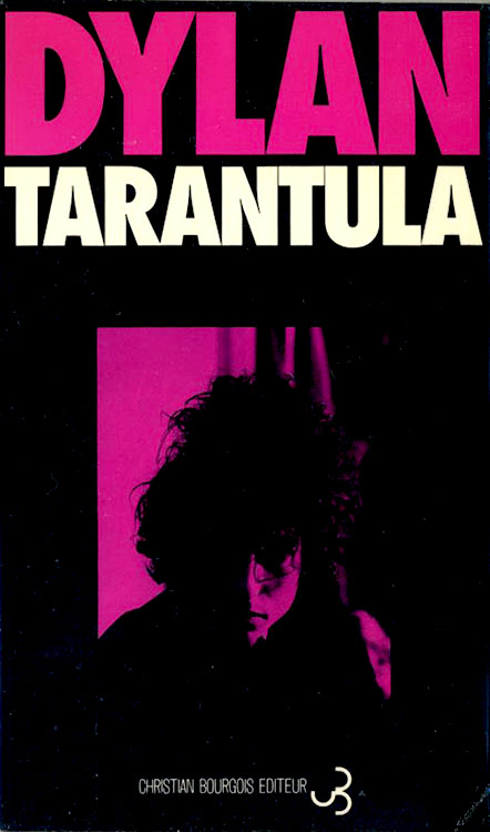 tarantula bourgois 1972 bob dylan book in French