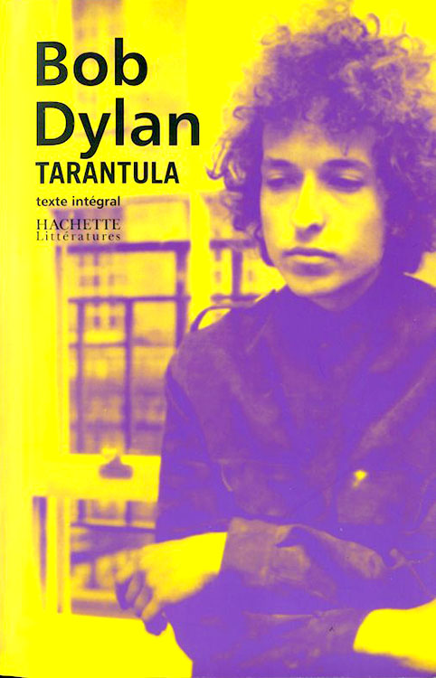 tarantula hachette 2005 2nd version bob dylan book in French