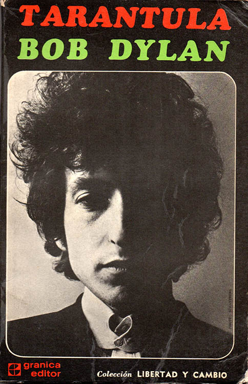 tarantula bob dylan Granica Editor 1973, collection Libertad Y Cambio, Buenos Aires book in Spanish
