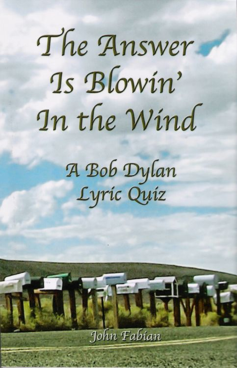 blowin' in the wind a Bob Dylan lyric quiz