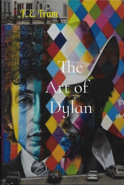 The Art Of Dylan, FE Fram