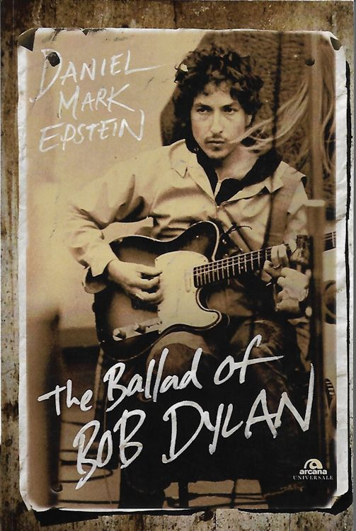 the ballad of bob dylan epstein 2018 book in Italian