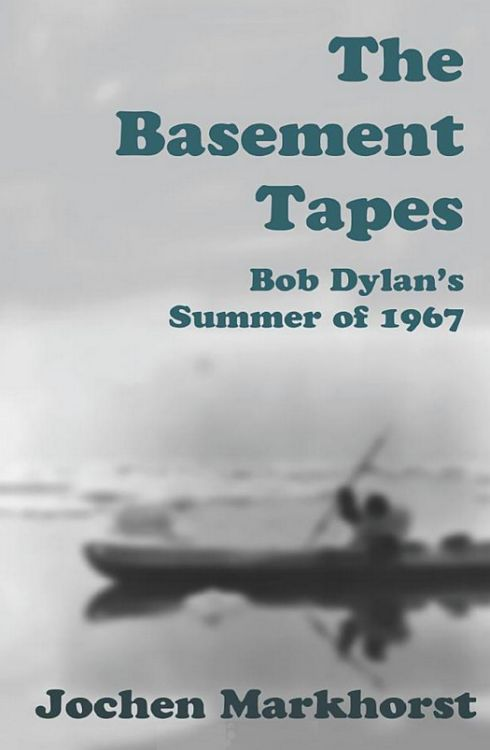 the basement tapes markhorst bob dylan book in English