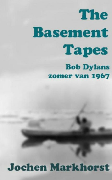 the basement tapes bob dylan book in Dutch
