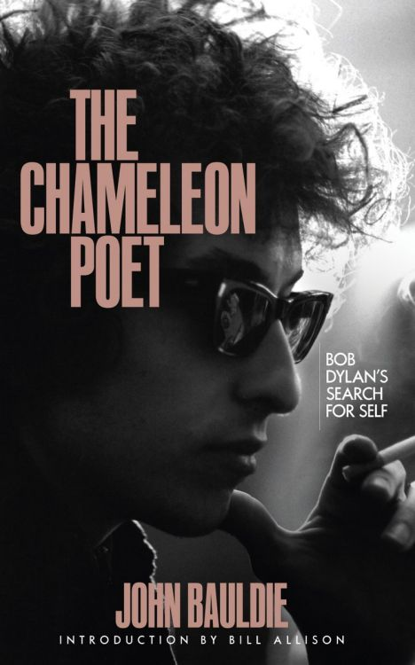 The CHAMELEON POET by John Bauldie Bob Dylan book