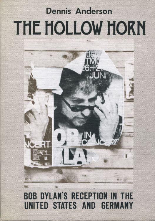 the hollow horn by anderson Bob Dylan book