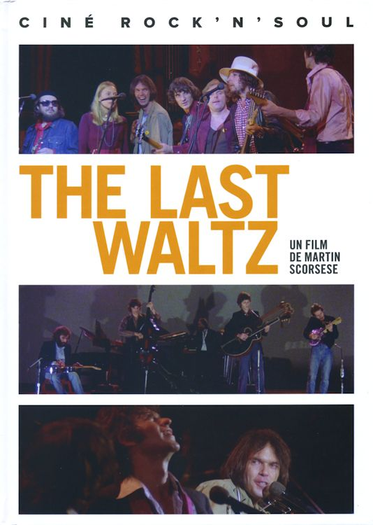 last waltz un film de martin scorsese bob dylan book in French
