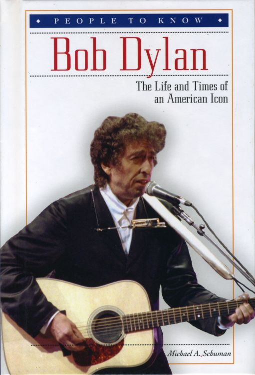 life and times of an american icon Bob Dylan book