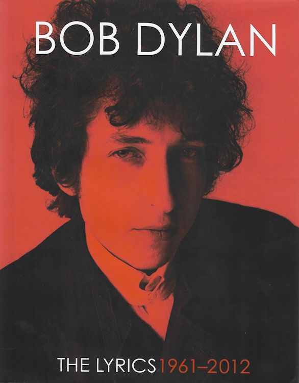 the lyrics 1961 2012 simon schuster 2016 us Bob Dylan book