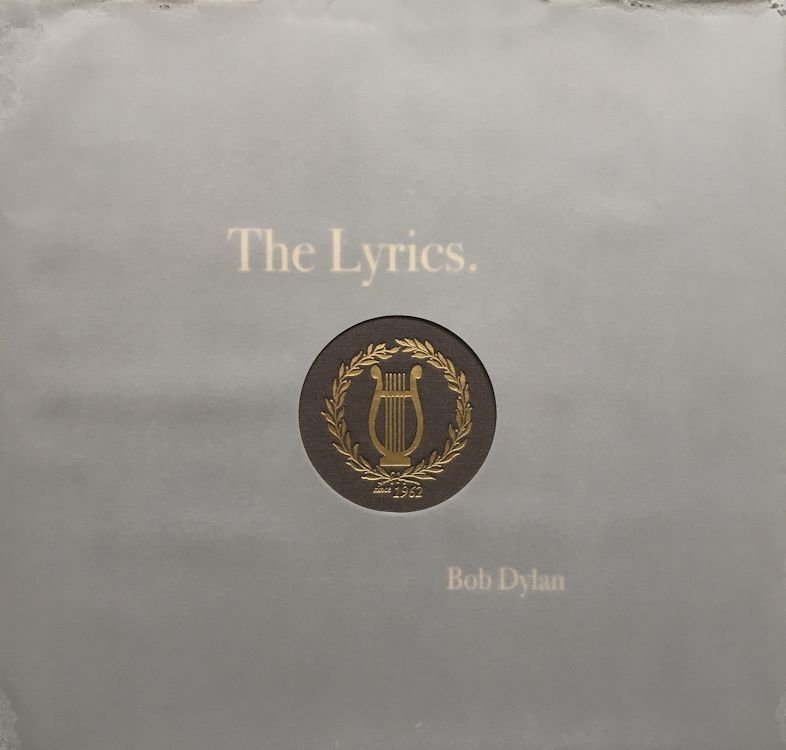 the lyrics since 1962 schuster 2014 Bob Dylan book with transparent sleeve