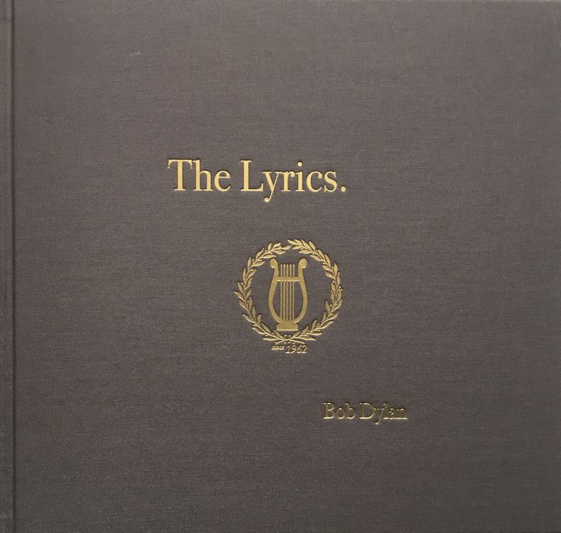 the lyrics since 1962 schuster 2014 Bob Dylan book