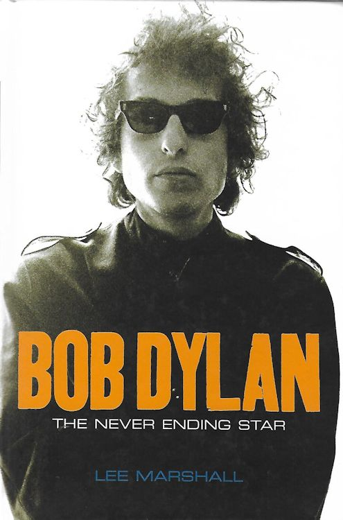 Bob Dylan the never ending star book