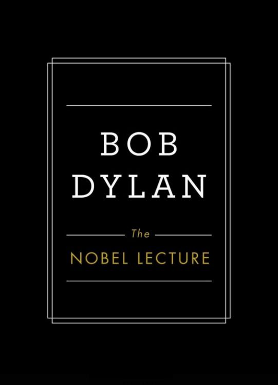 the nobellecture Bob Dylan book