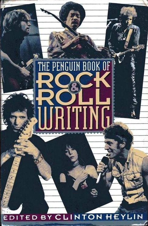 THE PENGUIN BOOK OF ROCK & ROLL WRITING Bob Dylan book