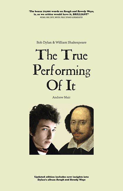 The True performing of it updated Bob Dylan & William Shakespeare cover #2