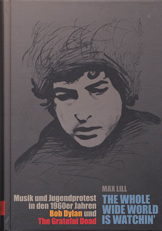 the whole wide world is-watchin' bob dylan book in German