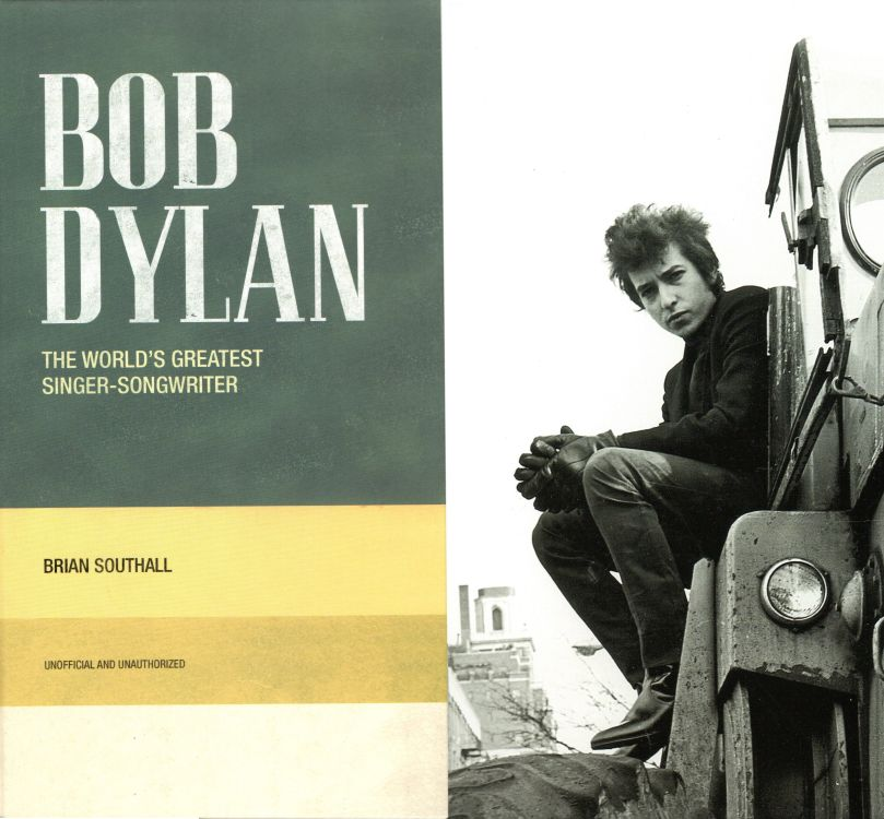 bob dylan the world's greatest singer-songwritter brian southall book