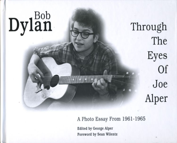 Bob Dylan through the eyes of joe alper book