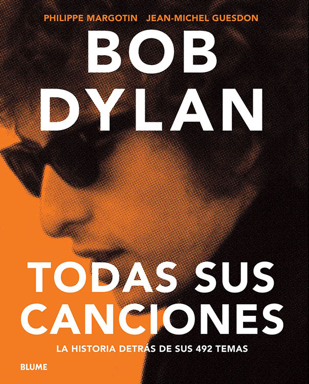 bob dylan tosa sus canciones margotin guesdon book in Spanish