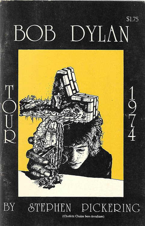 tour 1974 Bob Dylan book