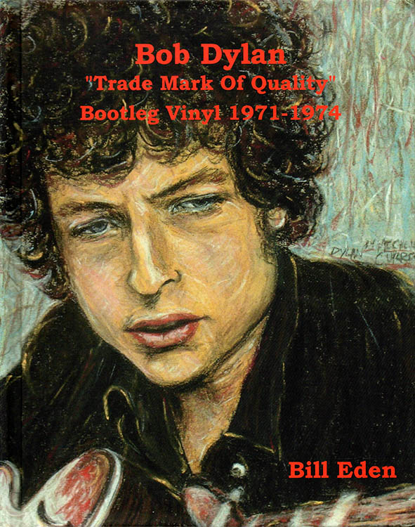 Bob Dylan trade mark of quality book
