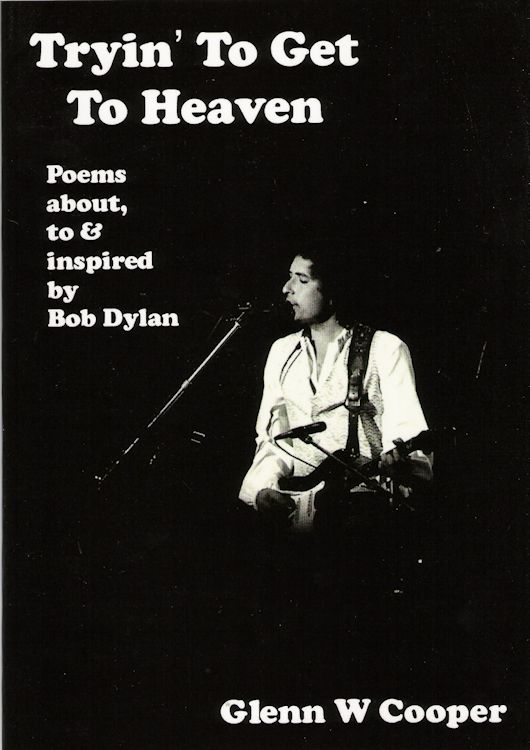 tryin' to get to heaven glen cooper Bob Dylan book