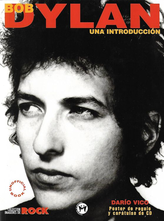 bob dylan una introduccion dario vico Editoriál La Máscara 2000 book in Spanish