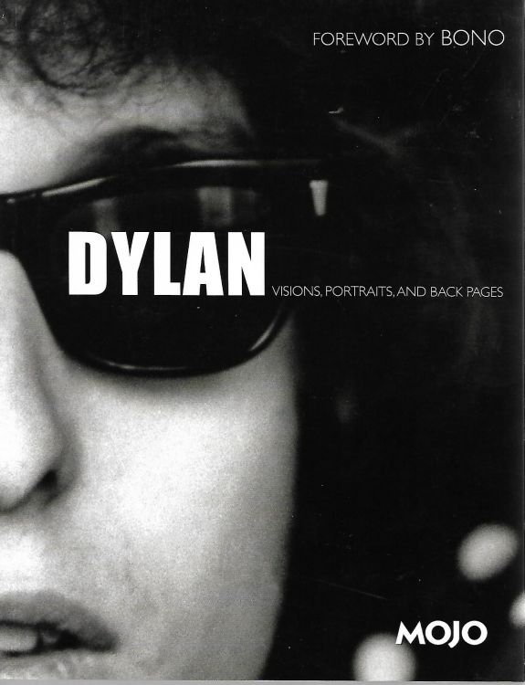 Dylan visions portraits and back pages book 2008