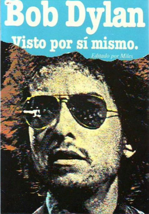 bob dylan por si mismo barry miles book in Spanish