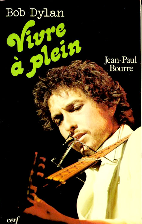 vivre à plein bourre bob dylan book in French