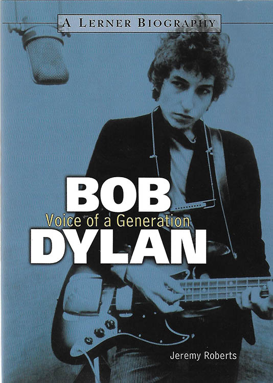 Bob Dylan voice of a generation roberts book