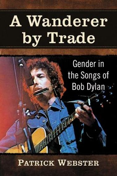 wanderer by trade Bob Dylan book