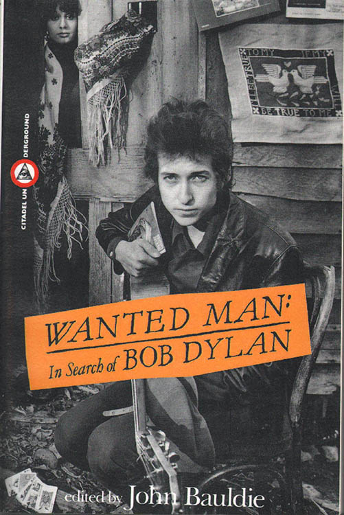 wanted man in search of Bob Dylan paperback book