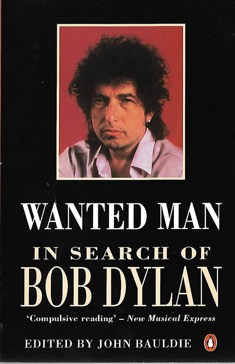 wanted man in search of Bob Dylan penguin book