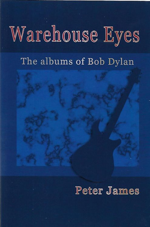warehouse eyes Bob Dylan book
