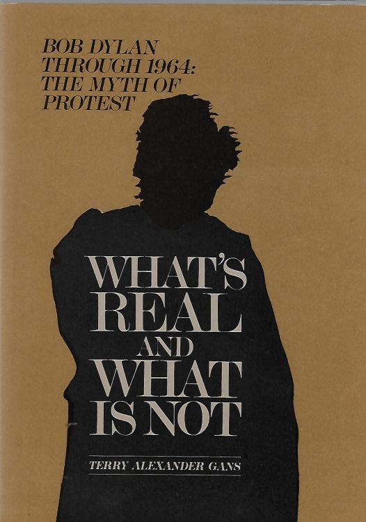 what's real and what is not Bob Dylan book
