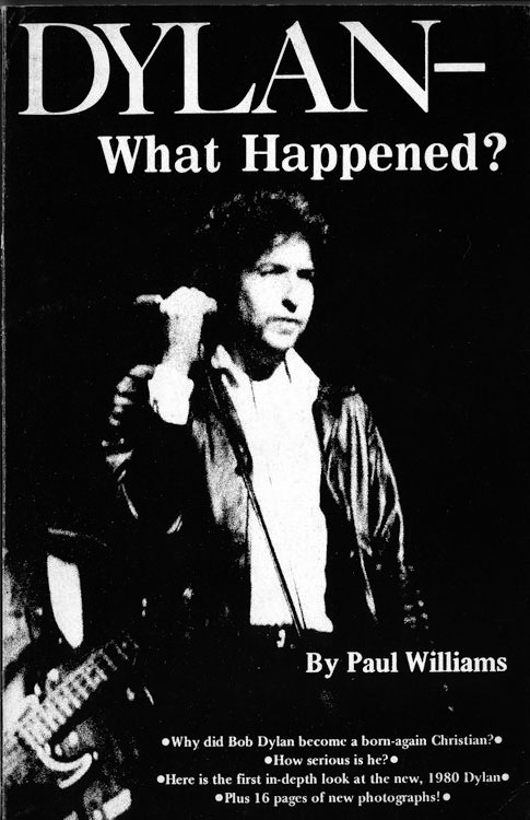 what happened? paul williams second printing Bob Dylan book