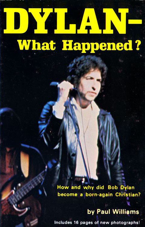 what happened? paul williams third printing Bob Dylan book