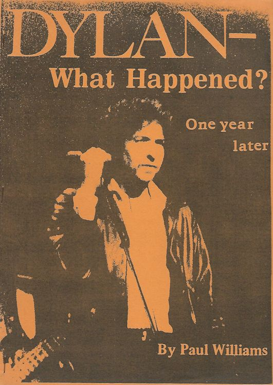 what happened? one year later hobo press paul williams Bob Dylan book