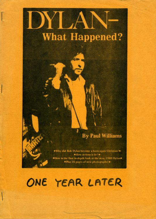what happened? one year later yellow cover paul williams Bob Dylan book