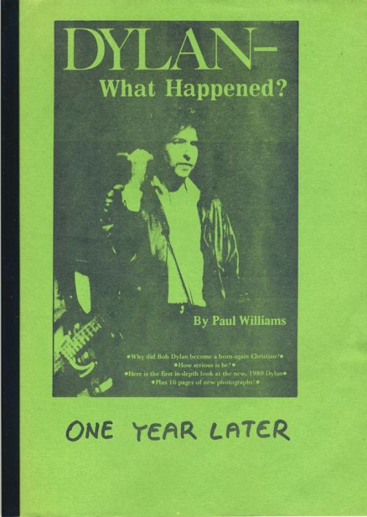 what happened? one year later paul williams Bob Dylan book