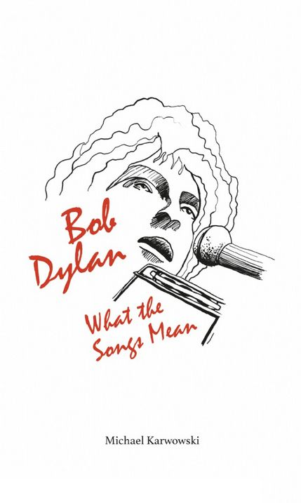what the songs mean Bob Dylan book