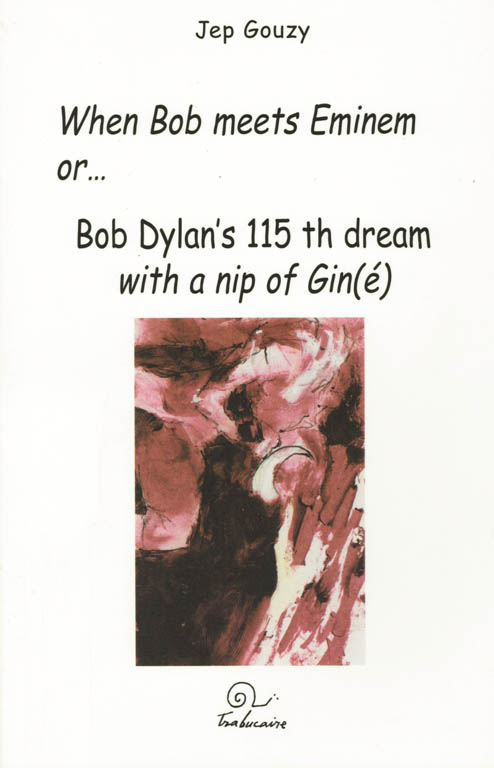 when bob meets eminem Dylan book in Catalan